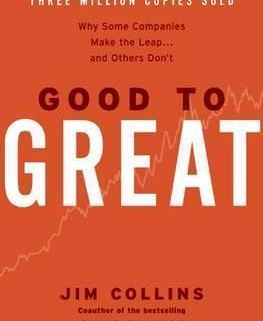 Book Summary: Good to Great by Jim Collins