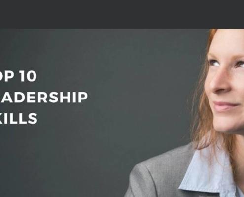 Leadership Skills - My Top 10 2